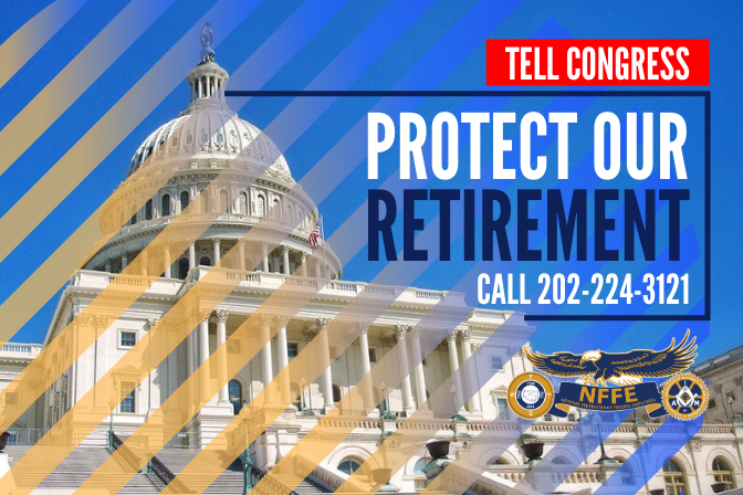 PROTECT OUR RETIREMENT1